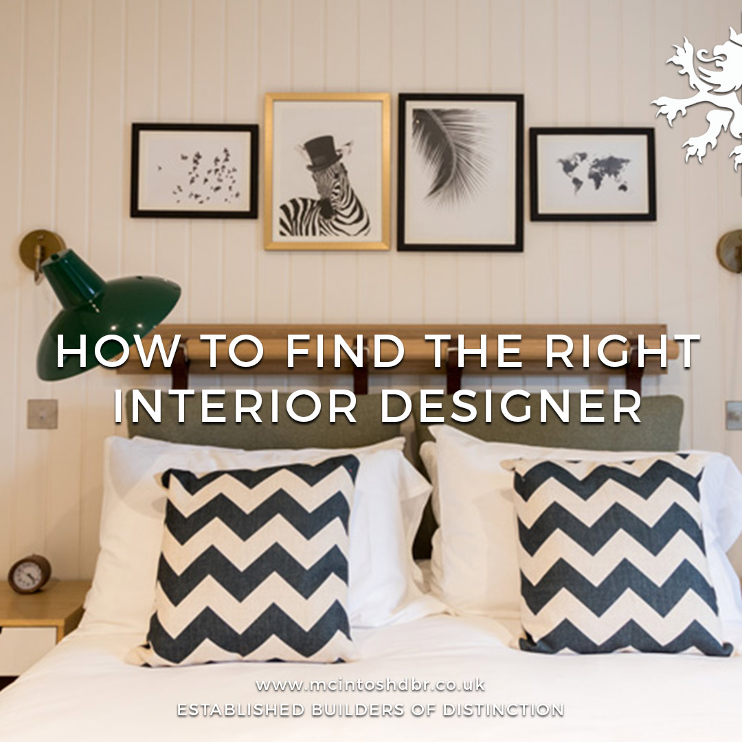 Mcintosh Dbr Builders How To Find The Right Interior Designer